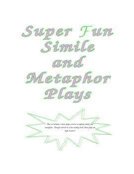 Super fun Simile and Metaphor Plays