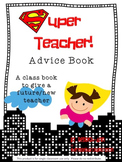 Super [future] Teacher Advice Book