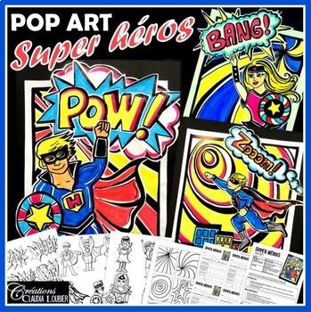 Super héros : Pop art, projet d'arts plastiques