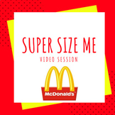Super size me - Video session