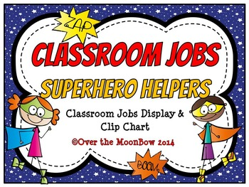 SuperHero Helpers Themed Classroom Jobs Display & Clip Chart