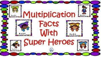 SuperHeroes Multiplication Facts