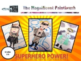 Superhero Power! Exploring Media Literacy