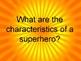 SuperHeros and Media Literacy