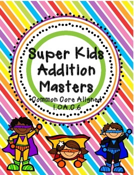 SuperKids Addition Masters (1.OA.C.6)