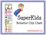 SuperKids Behavior Clip Chart
