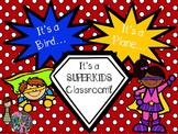 SuperKids Themed Classroom