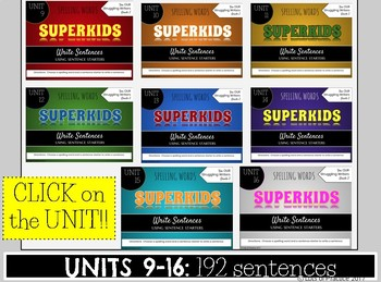 Writing Sentences & Spelling: SuperKids UNITS 9-16 Second Grade