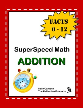 SuperSpeed Math: Addition Facts 0-12