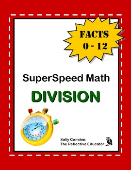 SuperSpeed Math: Division Facts 0-12