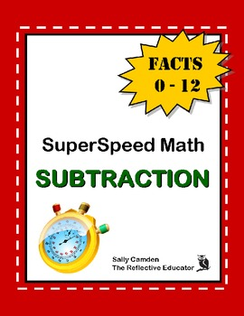 SuperSpeed Math: Subtraction Facts 0-12