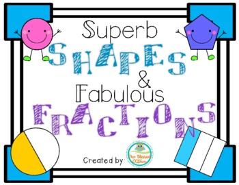 Superb Shapes and Fabulous Fractions