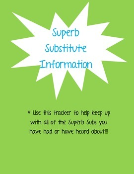 Superb Substitute Information Tracker
