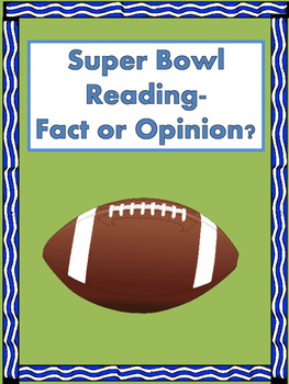 Superbowl Reading - Fact or Opinion?