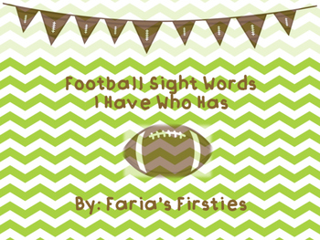 Superbowl Football Sight Dolch Words I Have Who Has
