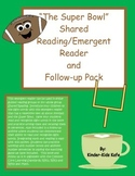 Super Bowl Shared/Emergent Reader and Follow-up Pack