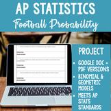 Football Statistics Probability Mini Project for AP Statistics