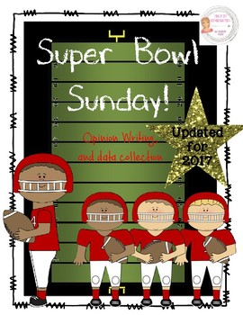 Football Super Bowl Sunday Data Collection and Opinion Writing *2017 UPDATED