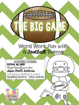 Superbowl The Big Game Football Word Work & Spelling Activities