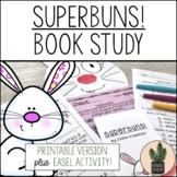 Superbuns! NO PREP Printable Book Study