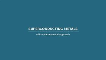 Superconducting Metals (IBDP-Chemistry -Option A Materials (HL)