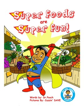Superfoods Are Super Fun