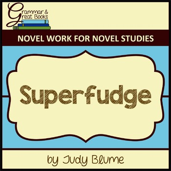 Superfudge: CCSS-Aligned Novel Work