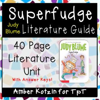Superfudge Literature Guide (Common Core Aligned)