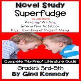 Superfudge Novel Study & Enrichment Project Menu