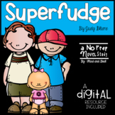 Superfudge Novel Study and DIGITAL Resource