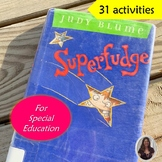 Superfudge Novel Study for Special Education