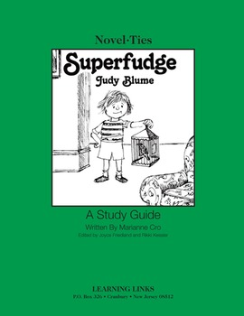 Superfudge - Novel-Ties Study Guide