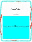 Superfudge Literature and Grammar Unit