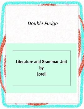 Double Fudge Literature and Grammar Unit