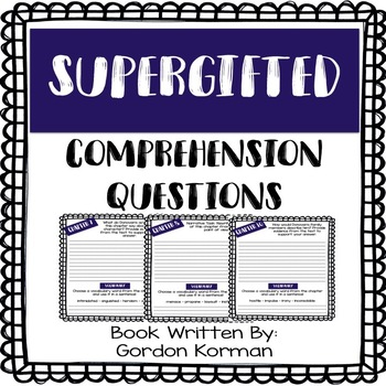 Supergifted - Comprehension Questions - Written by: Gordon Korman