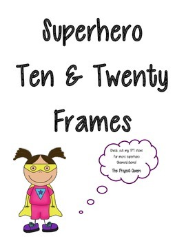 Superhero 10 Frame and 20 Frame Cards - Plus Bonus Structuring Numbers Bingo!