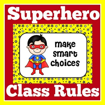 Superhero Theme Class Rules