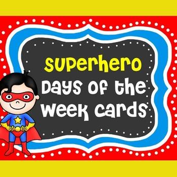 Superhero Theme Days of the Week | Super Hero Days of the Week Cards