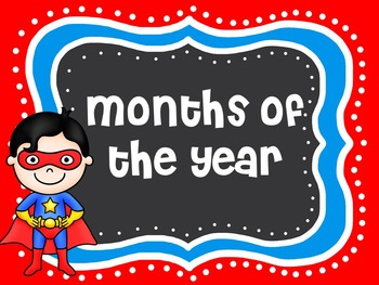 Superhero Theme | Superhero Months of the Year | Superhero Themed