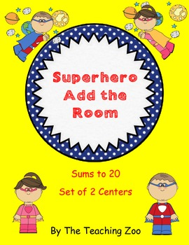 Superhero Add the Room Sums to 20 {Common Core Center!}