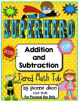 Superhero Addition and Subtraction Tiered Math Tub