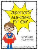 Superhero Adjectives for Color