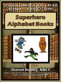 Superhero Alphabet Books