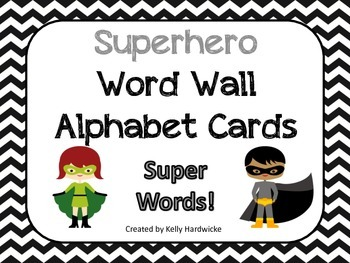 Superhero Alphabet Cards   *Word Wall Alphabet*