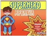 Superhero Apraxia SPANISH (CV, CVV, VCV, CVCV)