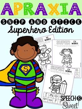 Superhero Apraxia: Snip and Stick!