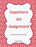 Superhero Art Assignment