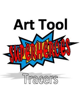 Superhero Art Tools Tracers