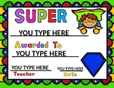 Superhero Awards EDITABLE:  YOU MAKE YOUR OWN CERTIFICATES