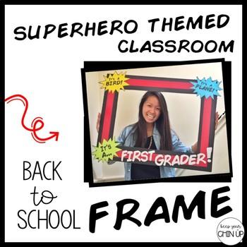 Superhero Back To School Frame